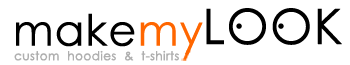 makemyLook - Custom hoodies and t-shirts
